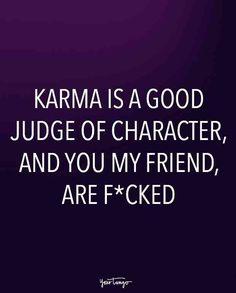 Funny Quotes For Women Karma Revenge 48 Ideas Funny Karma Quotes, Karma Quotes Truths, Bitch Quotes, Funny Quotes For Teens, Funny Quotes About Life, Badass Quotes, Quotes About Moving On, Happy Quotes, Wisdom Quotes