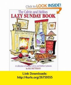 The Calvin and Hobbes Lazy Sunday Book (9780836218527) Bill Watterson , ISBN-10: 0836218523  , ISBN-13: 978-0836218527 ,  , tutorials , pdf , ebook , torrent , downloads , rapidshare , filesonic , hotfile , megaupload , fileserve