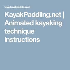 KayakPaddling.net | Animated kayaking technique instructions