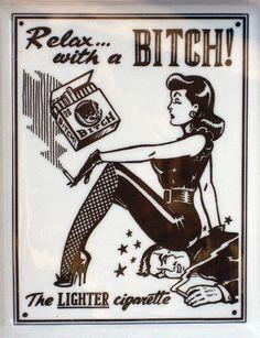 bitch cigarette