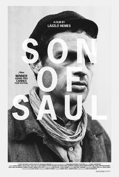 László Nemes' 'Son of Saul' - winner of the Golden Globes foreign movies category 2016