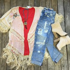 #Crochet #Fringe #Kimono $34.99 (S-L)  #BigStar #SkinnyJeans $124.00 (24, 25, 26, 30, 33)  #Vneck #Tee $19.99 (S-L)  #ChineseLaundry #KristinCavallari #Booties $129.99 (6, 7.5-9, 10)  #PinkPanache #Earrings $19.99  #PinkPanache #Necklace $38.99  We #ship!