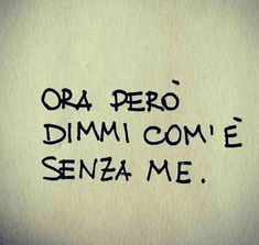 Book Quotes, Words Quotes, Life Quotes, Sayings, Frases Tumblr, Tumblr Quotes, Love Words, Beautiful Words, Italian Quotes