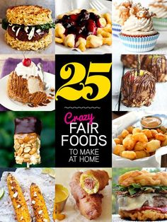Fair for All: 25 Crazy Fair Foods You Can Make at Home - foodiecrush Carnival Eats Recipes, Carnival Food, Food Trucks, Weird Food, Crazy Food, Concession Stand Food, State Fair Food, Tequila Shots, Good Food