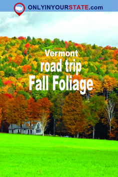 Travel | Vermont | Attractions | Explore | Activities | Adventure | Fall Foliage | Road Trip | Things To Do | Picturesque