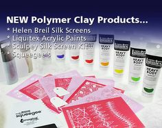 NEW Polymer Clay Products... Helen Breil Silk Screens - Liquitex Acrylic Paints…