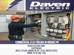Commercial Electrician in Brooklyn Daven Electric Commercial Electricians in Brooklyn are qualified electricians who are entrusted with the installation and maintenance of electrical wiring and devices in a commercial setting. In addition to our electrician license, our professionals have also undergone specialized training during their apprenticeship degree or associate degree program.  Daven Electric Corp. Electrician 4601c 1st Ave, Brooklyn, NY 11232, United States Phone: 212-390-1106 Commercial Electrician, Professional Electrician, Electrical Wiring, Business Names, Brooklyn, United States, Nyc, Training, Phone