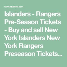 1dfda4cf8 Islanders - Rangers Pre-Season Tickets - Buy and sell New York Islanders New  York