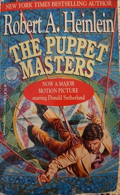 Puppet Masters by Robert A. Heinlein [In decades past, this tale of alien dominance and control was a metaphor for communism. It strikes me that it is now metaphor for the NWO and the dark agendas of the criminal cabals. Science Fiction Authors, Pulp Fiction, Fiction Novels, Book Cover Art, Book Art, Book Covers, Classic Sci Fi Books, 70s Sci Fi Art, Best Sci Fi