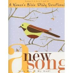 A New Song- Save Me, O my God- Terry Lee Kieschnick, Jane Fryar, Judith Meyer -- using this in an online Bible Study