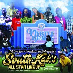 #MONSTASQUADD DJ Cannon Banyon (@DJCannonBanyon) – South Kak's All Star Line Up | Mixtape
