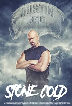 Stone Cold Steve, George Strait, Slogan, Wwe, Wrestling, Movie Posters, Movies, Lucha Libre, Films