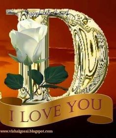D I love you Alphabet Letters Design, Flower Alphabet, Alphabet Art, D Letter Images, Alphabet Images, Alphabet Wallpaper, Name Wallpaper, Flowery Wallpaper, Flower Phone Wallpaper