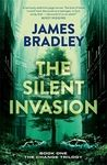 Keith Stevenson: Review - The Silent Invasion - James Bradly