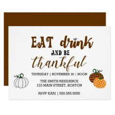 Thanksgiving Eat Drink And Thankful Party Card - thanksgiving day family happy thanksgiving holiday
