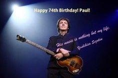 今日は私の敬愛する Paul McCartneyの回目の誕生日   現在ワールドツアーの真っ最中 スタジアムで数万人を前に時間のライブを 行うこのエネルギーには感動します  今年日本公演があるかどうかはわかりませんが是非またポールの生の姿を見たい  Paul McCartney His music is nothing but my life. 私の人生そのもの 誕生日おめでとう ポールに会って握手できる日が来るのか私の夢 子供っぽいでしょ