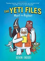 a9464dd66aa The Yeti Files  Meet the Bigfeet.Blizz Richards is a Yeti