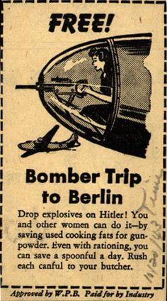 War Production Board's Cooking Fats – Free! Bomber Trip to Berlin (1943)