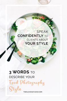 Words To Describe Your Food Photography Style Food photography tips Freelance Photography, Food Photography Styling, Food Styling, Fashion Photography, Photography Business, Photography 101, Pinterest Photography, Photography Tutorials, Photo Hacks