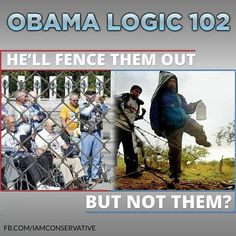 Barricades for Vets, no fence for illegal aliens at the border. Liberal Logic, Illegal Aliens, Government Shutdown, Obama Administration, Thing 1, Land Of The Free, Tax Refund, Political Views