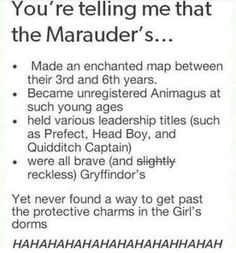 I think they did but thought it was too disrespectful to actually use it << Exactly, if you know anything about the Marauders it that they would never disrespect women like that