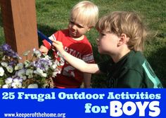 25 Frugal Creative Outdoor Activities for BOYS