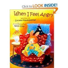 When I Feel Angry (The Way I Feel Books): Cornelia Maude Spelman, Nancy Cote: 9780807588970: Amazon.com: Books