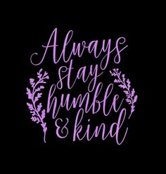 Always Stay Humble And Kind Country Music Lyrics Tim McGraw Iron On Vinyl Or Glitter Vinyl Heat T-shirt Transfer
