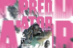 Predator: Hunters Τεύχος #3 [Comic Preview] // More: https://hqm.gr/predator-hunters-issue-3-comic-preview // #Action #Adventure #ChrisWarner #DarkHorseComics #DougWheatley #FranciscoRuizVelasco #Predator #PredatorHunters #Preview #SciFi #Comics #Entertainment #Photos