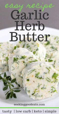 Garlic Herb Compound Butter This flavored butter recipe will be your new favorite seasoning! Herb Butter For Steak, Garlic Herb Butter, Garlic Bread, Herb Recipes, Grilling Recipes, Easy Recipes, Dinner Recipes, Healthy Recipes, Keto Foods