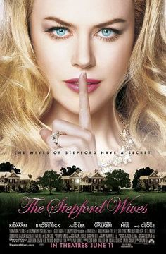 The Stepford Wives(2004)//Directed by Frank Oz//Starring Nicole Kidman(Joanna)//ステップフォード・ワイフ