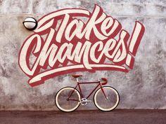 Typeverything.com Take Chances by Scott Biersack....
