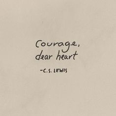 courage C.S. Lewis divorce quotes