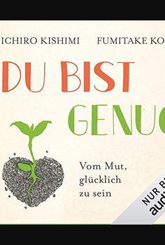Du bist genug: Vom Mut, glücklich zu sein Buch Online Lesen | Format: ePub - PDF - Buch - Hörbuch. ISBN-13 : 549007118761. EAN : 4888267319166. Sprache : Baskisch (eu-ES - German (de-DE). Dateigröße: 9357 KB. 4,8 Sterne Bei 05 Bewertungen. Übersetzer : Diren Dodson. Importance Of Library, Cant Stop Thinking, My Emotions, Some Words, Just Go, Books To Read, This Book, My Love, Reading Books Online