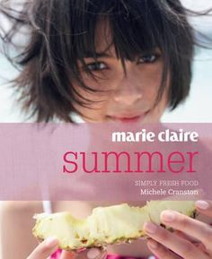 Marie Claire Summer. Marie Claire Summer is all about easy, great tasting and healthy food with a sense of adventure and fun. Luscious tropical fruit, leafy bowls of salad, grilled seafood, tangy Asian noodles and spiced couscous, food that not only tastes great but is good for you. Available from Campbelltown campus library. #recipes #cooking #lightmeals