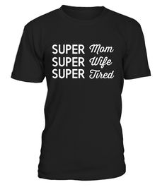 Super Mom Shirt - Mother Day 2017 Shirt-Mother's Day Gift       Shop for Mother's Day Gift Guide shirts, hoodies and gifts. Find Mother's Day Gift Guide designs printed with care on top quality garments. Happy Mother Day T-Shirts, Funny Mother Day T-Shirt, Love Mother T-Shirt, Funny Mom T-Shirt, Love Mom T-Shirts.         CHECK OUT OTHER AWESOME DESIGNS HERE!      TIP: If you buy 2 or more (hint: make a gift for someone or team up) you'll save quite a lot on shipping.     ...