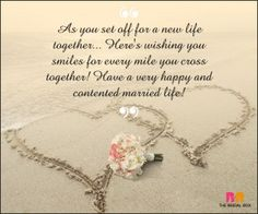 Love quotes to wish a couple marriage wishes smiles for every mile you cross true love . love quotes to wish a couple marriage Happy Marriage Life Wishes, Marriage Wishes Message, Wedding Wishes Messages, Happy Marriage Quotes, Wedding Day Wishes, Wedding Anniversary Wishes, Happy Married Life, Beautiful Marriage Wishes, Happy Anniversary
