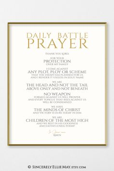 A powerful Daily Battle Prayer for protection from the wiles of the evil one. Beautiful typography design comes as instant download and in 16 different file sizes #Godspromises #promises #Godspeople #Godschild #Godschildren #Godlovesyou #Godloves #prayers