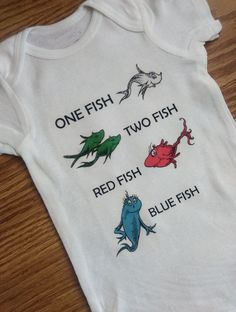One Fish Two Fish Red Fish Blue Fish Dr Seuss inspired White Creeper or Toddler Tee, BABY SHOWER GIFT, Unisex Creeper, Unisex Baby Clothes by ColorMeFuntastic on Etsy https://www.etsy.com/listing/267135420/one-fish-two-fish-red-fish-blue-fish-dr