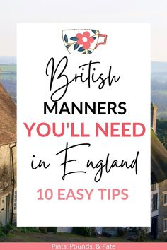 Advice for your first trip to England, including what to see and do - and how to avoid offending the Brits! Day Trips From London, England, Travel Around Europe, English Countryside, Manners, Great Britain, Traveling, British, Advice