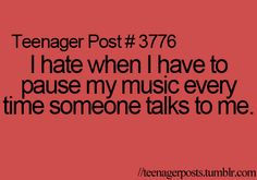 My poor husband I constantly start talking during his songs, movies and tv shows lol I don't do it on purpose but I do it all the time lol