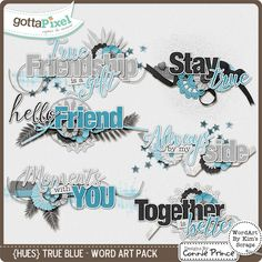 {HUES} True Blue - Word Art :: Gotta Pixel Digital Scrapbook Store from Designs by Connie Prince