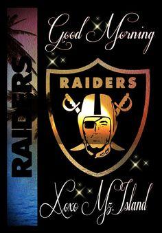 Raiders Raiders Pics, Raiders Stuff, Raiders Baby, Raiders Football, Oakland Raiders Logo, Raider Nation, Good Morning, Las Vegas, Morning Quotes