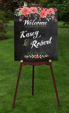 A beautiful Wedding Welcome sign print for your special day.  An elegant and stylish way to welcome your guests. Modern type, with colorful spring flowers on faux chalkboard background and faux chalk text. Personalized with your names and wedding date.