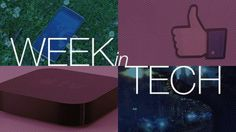 Week in tech: Apple TV grows, iPad slows, and Facebook explodes on mobile