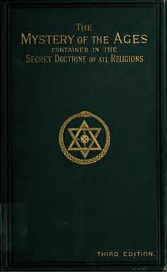 Mystery of The Ages Contained In The Secret Doctrines of All Religions. From the mystery schools. Secret teachings of Lucifer as given to humans for human co… Books To Buy, Books To Read, My Books, Occult Books, Occult Art, The Secret Doctrine, Magick Book, Witchcraft, Wiccan