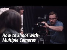 What You Need to Know About Shooting a Multi-Cam Project