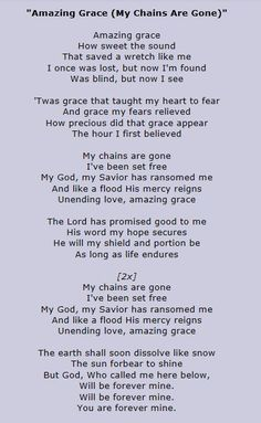 Amazing Grace (My Chains Are Gone) - Chris Tomlin Gospel Song Lyrics, Great Song Lyrics, Worship Songs Lyrics, Christian Song Lyrics, Praise Songs, Songs To Sing, Music Lyrics, Music Quotes, Gospel Music