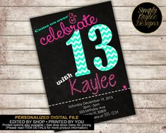 Custom printable 5x7 tween to teen girls 13th thirteen birthday minor wording edits information and color changes are always welcome and come at no additional cost love this item but want something customized stopboris Gallery