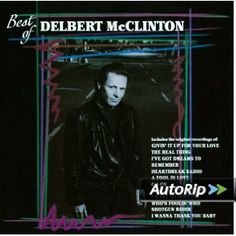 Best Of Delbert McClinton 2011